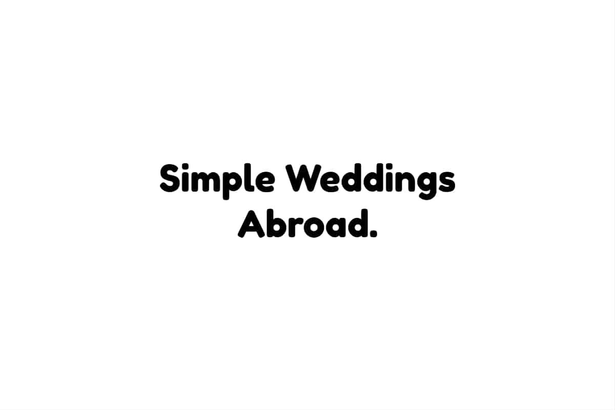Simple Weddings Abroad