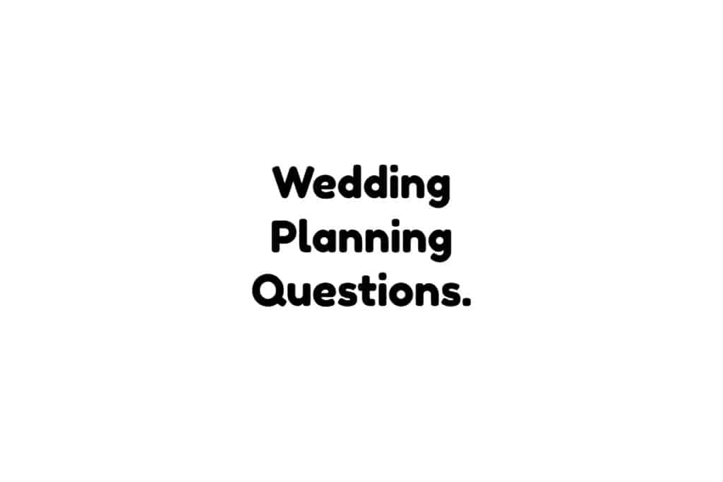 Wedding Planning Questions